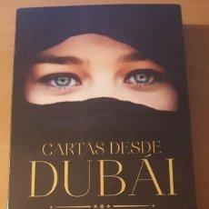 Libros de segunda mano: CARTAS DESDE DUBAI ASUNTA LÓPEZ UMBRIEL EDITORES 2018. Lote 289677988