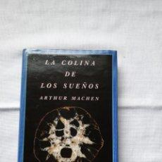 Libros de segunda mano: SIRUELA - EL OJO SIN PÁRPADO, MACHEN, LA COLINA DE LOS SUEÑOS. Lote 289678178