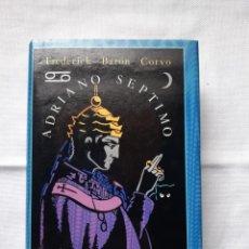 Libros de segunda mano: SIRUELA - EL OJO SIN PÁRPADO , BARON CORVO, ADRIANO SÉPTIMO. Lote 289678333