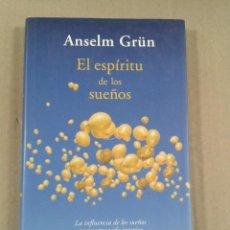 Libros de segunda mano: EL ESPÍRITU DE LOS SUEÑOS 2009. ANSELM GRÜN. Lote 289679188