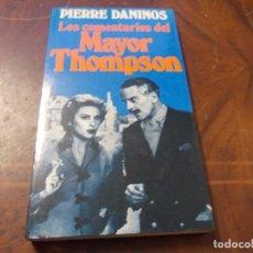 Libros de segunda mano: LOS COMENTARIOS DEL MAYOR THOMPSON, PIERRE DANINOS. Lote 289683588