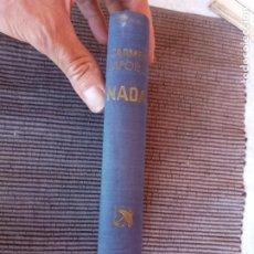 Libros de segunda mano: NADA. CARMEN LAFORET. ANCORA Y DELFIN. DESTINO MAYO DE 1945. PRIMERA EDICION.. Lote 289699703