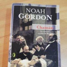 Libros de segunda mano: CHAMÁN (NOAH GORDON). Lote 289699978
