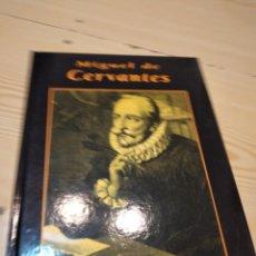 Libros de segunda mano: G-93 LIBRO MIGUEL DE CERVANTES GRANDES BIOGRAFIAS. Lote 289761838