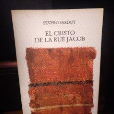 Libros de segunda mano: SEVERO SARDUY. EL CRISTO DE LA RUE JACOB. EDICIONS DEL MALL 1987 1A EDICIÓN. Lote 289763743