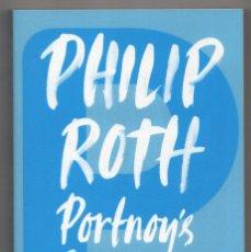 Libros de segunda mano: PORTNOY´S COMPLAINT. PHILIP ROTH. Lote 289765258