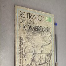 Libros de segunda mano: RETRATO DE UN HOMBRE DE PIE / SALVADOR DE MADARIAGA / SELECCIONES AUSTRAL - ESPASA CALPE 1979. Lote 289863608