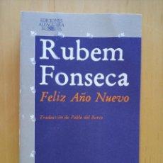Libros de segunda mano: RUBEM FONSECA FELIZ AÑO NUEVO. Lote 289901658