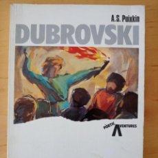 Libros de segunda mano: PUIXKIN DUBROVSKI. Lote 289927653
