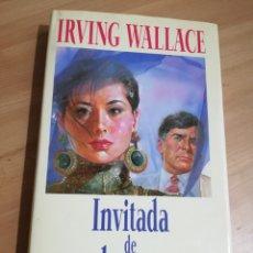 Libros de segunda mano: INVITADA DE HONOR (IRVING WALLACE). Lote 289948523
