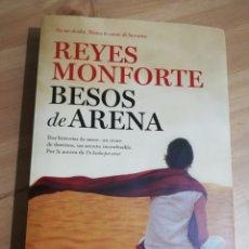 Libros de segunda mano: BESOS DE ARENA (REYES MONFORTE). Lote 289950153