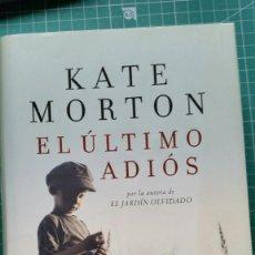 Libros de segunda mano: EL ULTIMO ADIOS - KATE MORTON. Lote 290146773