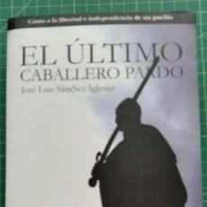 Libros de segunda mano: EL ULTIMO CABALLERO PARDO - JOSE LUIS SANCHEZ IGLESIAS. Lote 290146908