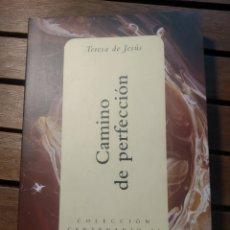 Libros de segunda mano: CAMINO DE PERFECCIÓN. TERESA DE JESÚS. COLECCIÓN CENTENARIO II. ESPASA.. Lote 290147908