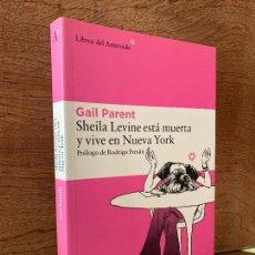 Libri di seconda mano: ¡¡LIQUIDACION!! PEDIDO MINIMO 5 EUROS - SHEILA LEVINE ESTA MUERTA Y VIVE EN NUEVA YORK - GAIL PARENT. Lote 290940293