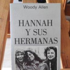 Libros de segunda mano: HANNAH Y SUS HERMANAS, WOODY ALLEN, TUSQUETS EDITORES, 1ª EDICIÓN 1987. Lote 291453183