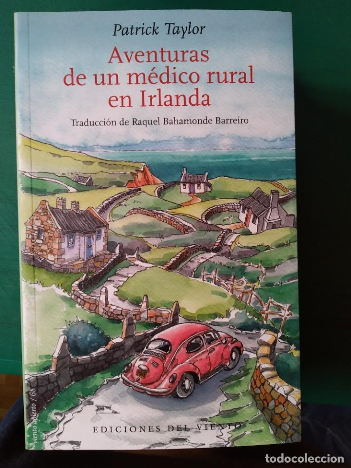 PATRICK TAYLOR - AVENTURAS DE UN MÉDICO RURAL EN IRLANDA (Libros de Segunda Mano (posteriores a 1936) - Literatura - Narrativa - Otros)