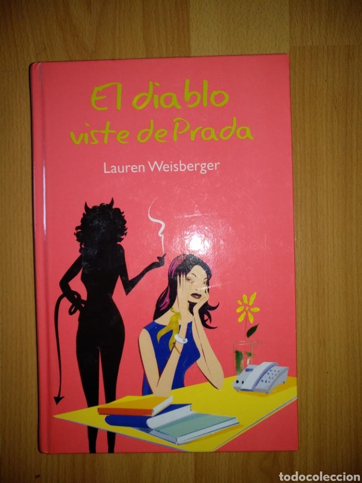 EL DIABLO VISTE DE PRADA. LAUREN WEISBERGER. RBA. C-9 (Libros de Segunda Mano (posteriores a 1936) - Literatura - Narrativa - Otros)