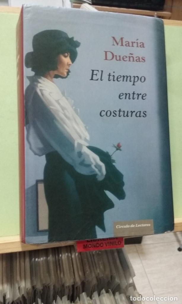 EL TIEMPO ENTRE COSTURAS. MARÍA DUEÑAS (Libros de Segunda Mano (posteriores a 1936) - Literatura - Narrativa - Otros)