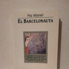 Libros de segunda mano: LIBRO - EL BARCELONAUTA - VARIOS - PEP ALBANELL - L ESPARVER. Lote 293690533