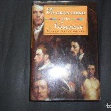 Libros de segunda mano: EL GRAN LIBRO DE LOS NOMBRES, MANUEL YAÑEZ SOLANA, ED. EDIMAT. Lote 293735023