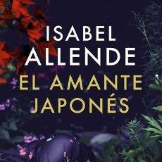 Libros de segunda mano: EL AMANTE JAPONÉS - ISABEL ALLENDE - PLAZA & JANÉS - EXITOS. Lote 293758288