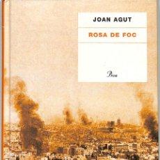 Libros de segunda mano: ROSA DE FOC - JOAN AGUT RICO - PROA - A TOT VENT-TELA. Lote 293758308