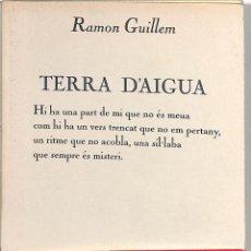Libros de segunda mano: TERRA D'AIGUA - ARRAY / ARRAY - EDICIONS 62 - L'ESCORPÍ. POESIA, 157. Lote 293758433
