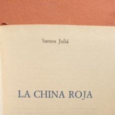Libros de segunda mano: LA CHINA ROJA. PROBLEMAS CANDENTES DE LA HISTORIA. SANTOS JULIÁ. EDITIONS DE CRÉMILLE. Lote 294377293