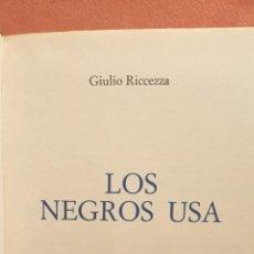 Libros de segunda mano: LOS NEGROS USA. PROBLEMAS CANDENTES DE LA HISTORIA. GIULIO RICCEZZA. EDITIONS DE CRÉMILLE. Lote 294377393