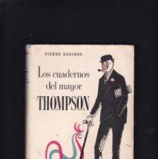 Libros de segunda mano: PIERRE DANINOS - LOS CUADERNOS DEL MAYOR THOMPSON - LIBRERIA HACHETTE 1955 / BUENOS AIRES. Lote 294377983