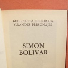 Libros de segunda mano: SIMON BOLIVAR. BIBLIOTECA HISTÓRICA GRANDES PERSONAJES. EDICIONES URBIÓN. Lote 294378558
