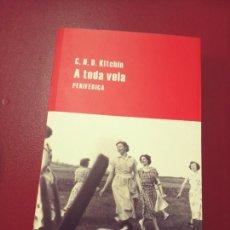 Libros de segunda mano: C.H.B. KITCHIN: A TODA VELA. Lote 294378643