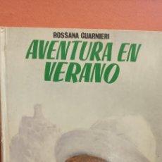 Libros de segunda mano: AVENTURA EN VERANO. ROSSANA GUARNIERI. EDITORIAL MOLINO. Lote 294379093