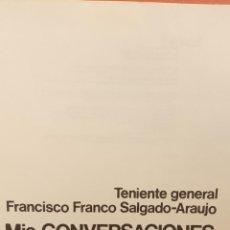 Libros de segunda mano: MIS CONVERSACIONES PRIVADAS CON FRANCO. TENIENTE GENERAL FRANCISCO SALGADO. EDITORIAL PLANETA. Lote 294381258