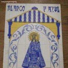 Libros de segunda mano: PROGRAMA FIESTA PATRONA VALENCIA 1939. BLANCO Y AZUL, J. ROMANY. L.8136-1061. Lote 294859248