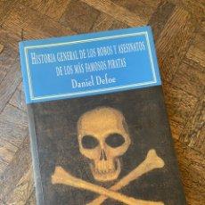 Libros de segunda mano: HISTORIA GENERAL… DE LOS MÁS FAMOSOS PIRATAS - DANIEL DEFOE - VALDEMAR (1999) ENVÍO GRATIS. Lote 294961763