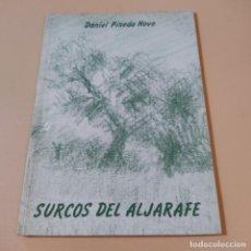 Libros de segunda mano: SURCOS DEL ALJARAFE. DANIEL PINEDA NOVO. 1983. EDITA ASOCIACION SIERPES. 57 PAGS.. Lote 294978293