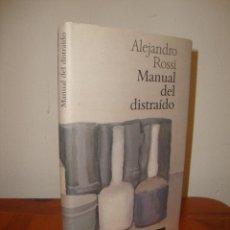 Libros de segunda mano: MANUAL DEL DISTRAIDO - ALEJANDRO ROSSI - CIRCULO DE LECTORES, MUY BUEN ESTADO. Lote 295013293