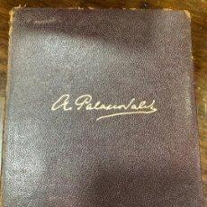Libros de segunda mano: LIBRO A. PALACIO VALDES - OBRAS NOVELAS Y OTROS ESCRITOS I - AGUILAR AÑO 1956 - 1882 PAG. Lote 295036308