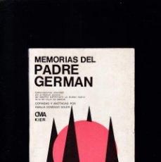 Libros de segunda mano: MEMORIAS DEL PADRE GERMÁN - EDITORIAL KIER 1979 / 11ª EDICION. Lote 295046958