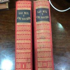 Libros de segunda mano: LIBROS LAS MIL Y UNA NOCHE - EDITORIAL IBERIA - AÑO 1956. Lote 295298338