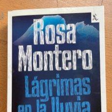 Libros de segunda mano: LAGRIMAS EN LA LLUVIA ROSA MONTERO, 1 EDICION 2011. Lote 295431818