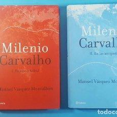 Libros de segunda mano: MILENIO CARVALHO I RUMBO A KABUL Y II EN LAS ANTIPODAS, MANUEL VAZQUEZ MONTALBAN, PLANETA 1º EDICION. Lote 295493168