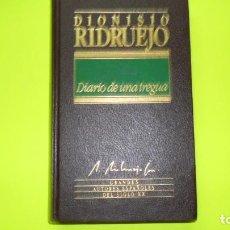 Libros de segunda mano: DIARIO DE UNA TREGUA, DIONISIO RIDRUEJO, ED. ORBIS, TAPA DURA. Lote 295493213