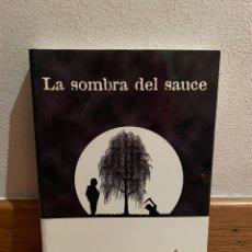 Libros de segunda mano: LA SOMBRA DEL SAUCE GENARO SARMIENTO. Lote 295524518