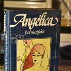 Libros de segunda mano: ANNE Y SERGE GOLON- ANGÉLICA Y EL COMPLOT DE LAS SOMBRAS- EDITORIAL CÍRCULO DE LECTORES. Lote 295535568