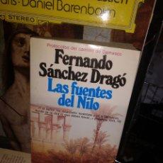 Libros de segunda mano: FRENANDO SÁNCHEZ DRAGÓ LAS FUENTES DEL NILO PLANETA 1986. Lote 295550198