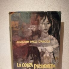 Libros de segunda mano: LIBRO - LA CORZA PRISIONERA - VARIOS - PAÇO D'ARCOS JOAQUIM. Lote 295551133