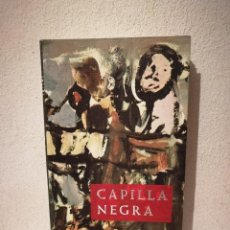 Libros de segunda mano: LIBRO - CAPILLA NEGRA - VARIOS - O HERFELDT. Lote 295551288